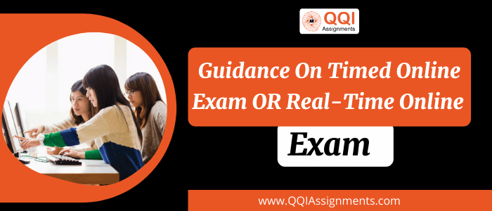 Guidance on Timed Online Exam OR Real-Time Online Exam