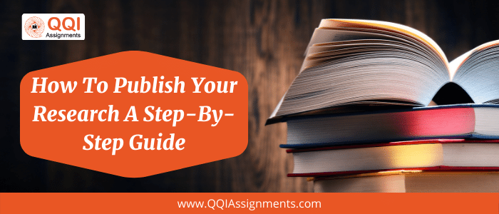 How to Publish Your Research a Step-By-Step Guide